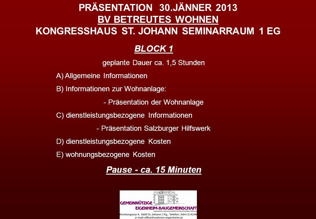PRÄSENTATION 30. JÄNNER 2013 BV BETREUTES WOHNEN KONGRESSHAUS ST