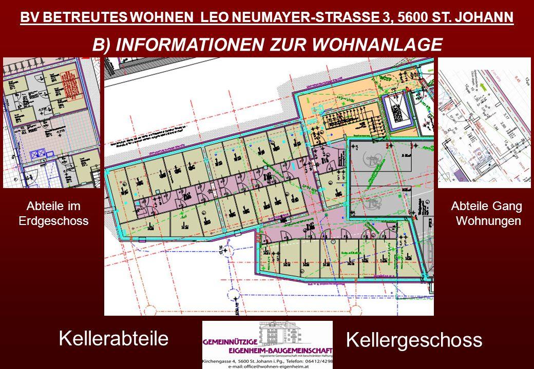 Kellerabteile Kellergeschoss B) INFORMATIONEN ZUR WOHNANLAGE
