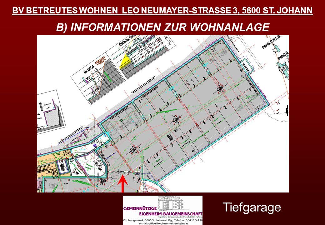 Tiefgarage B) INFORMATIONEN ZUR WOHNANLAGE