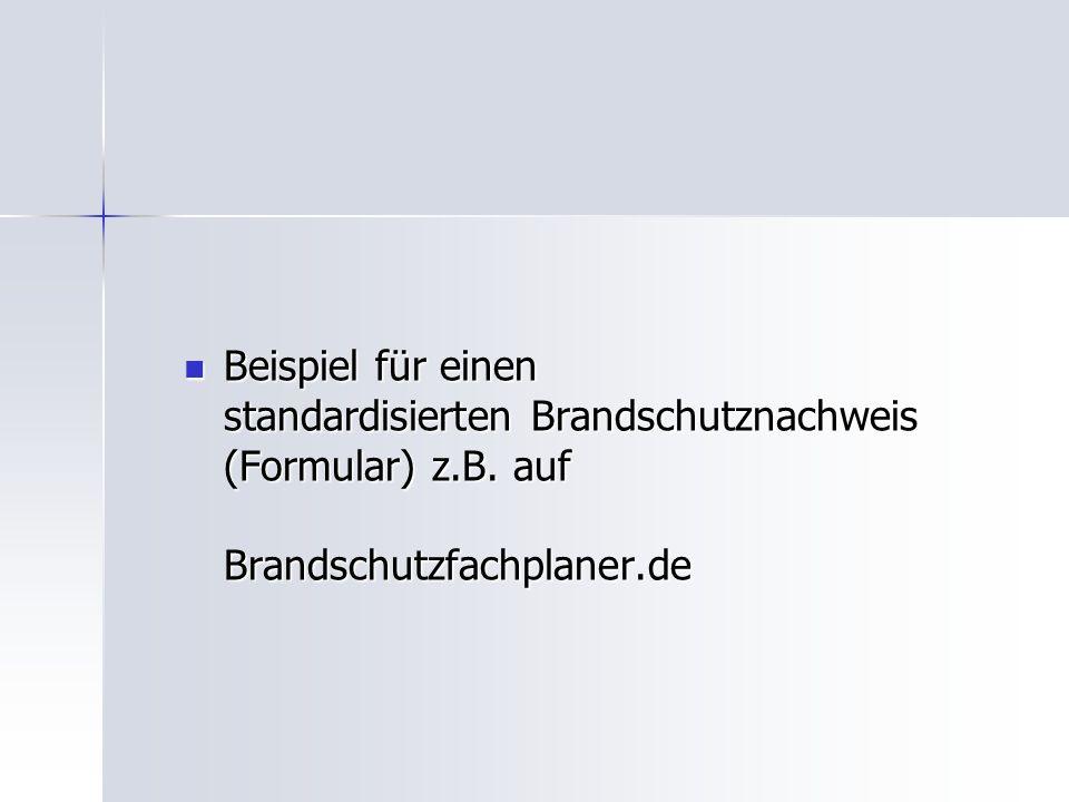 Beispiel für einen standardisierten Brandschutznachweis (Formular) z.B. auf Brandschutzfachplaner.de