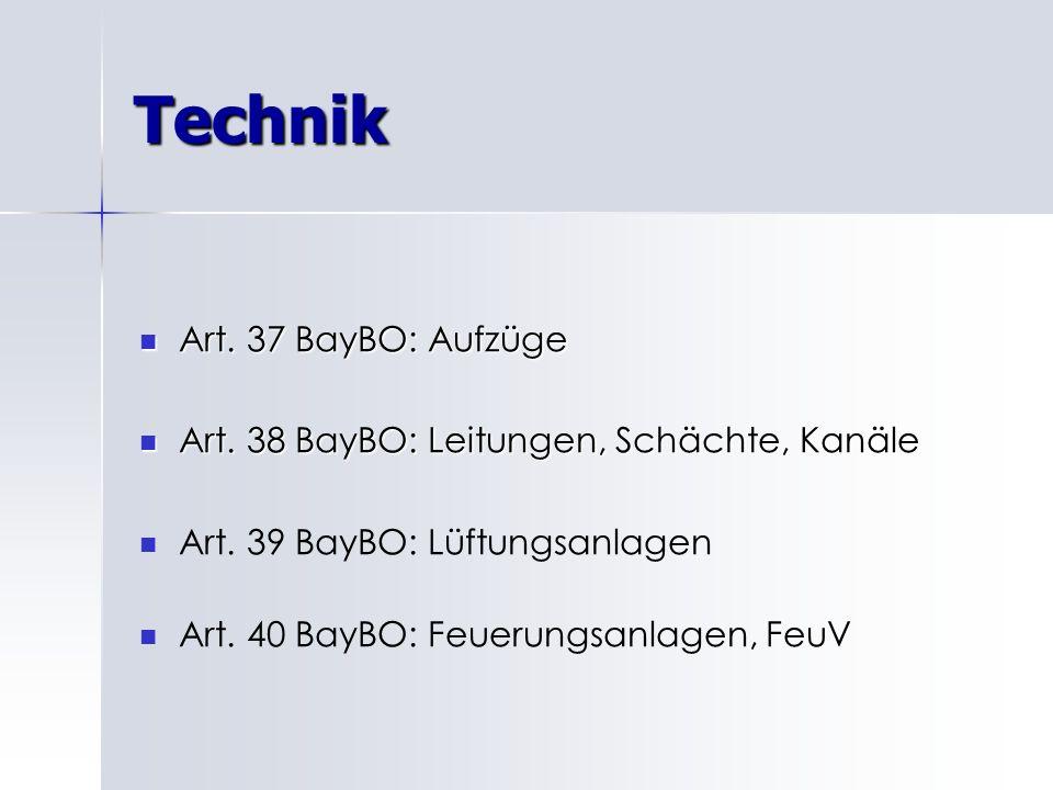 Technik Art. 37 BayBO: Aufzüge