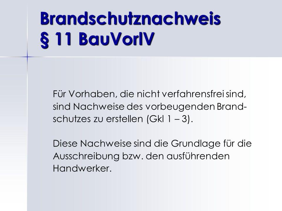 Brandschutznachweis § 11 BauVorlV