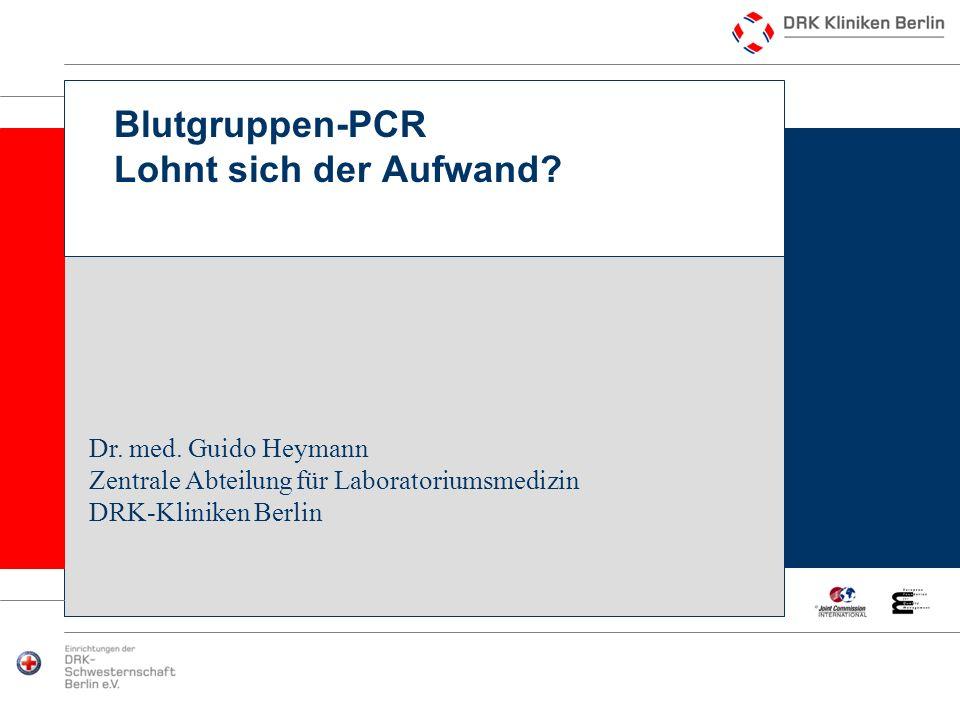 Blutgruppen-PCR Lohnt sich der Aufwand