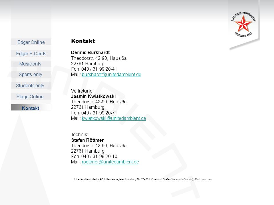 Kontakt Dennis Burkhardt Theodorstr. 42-90, Haus 6a 22761 Hamburg