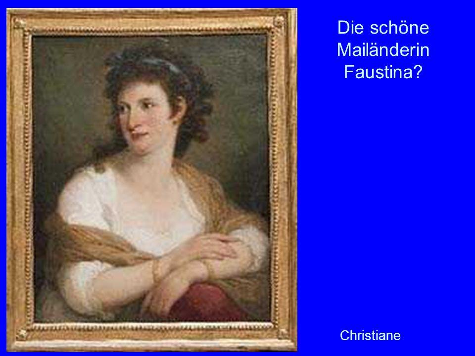Die schöne Mailänderin Faustina