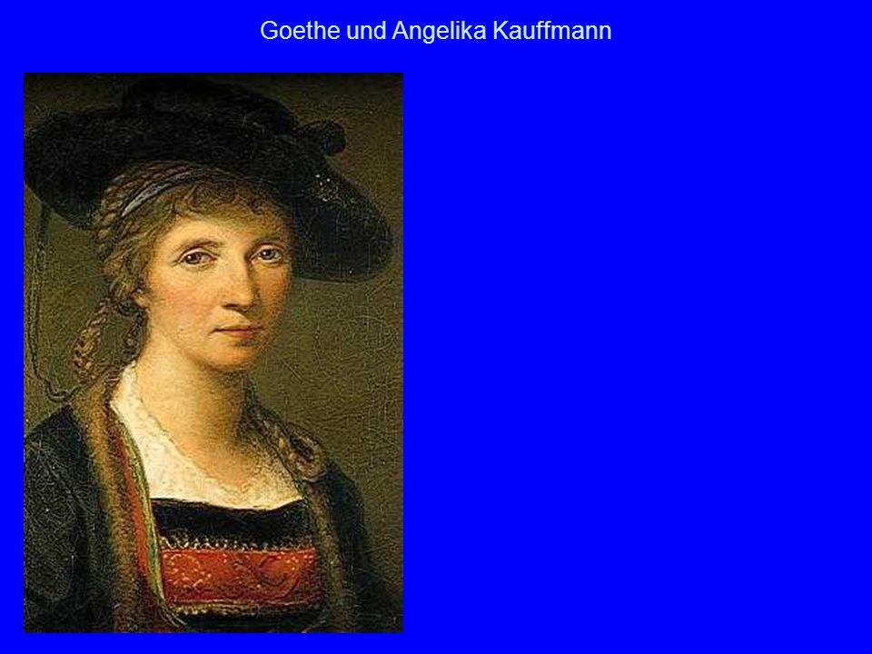 Goethe und Angelika Kauffmann