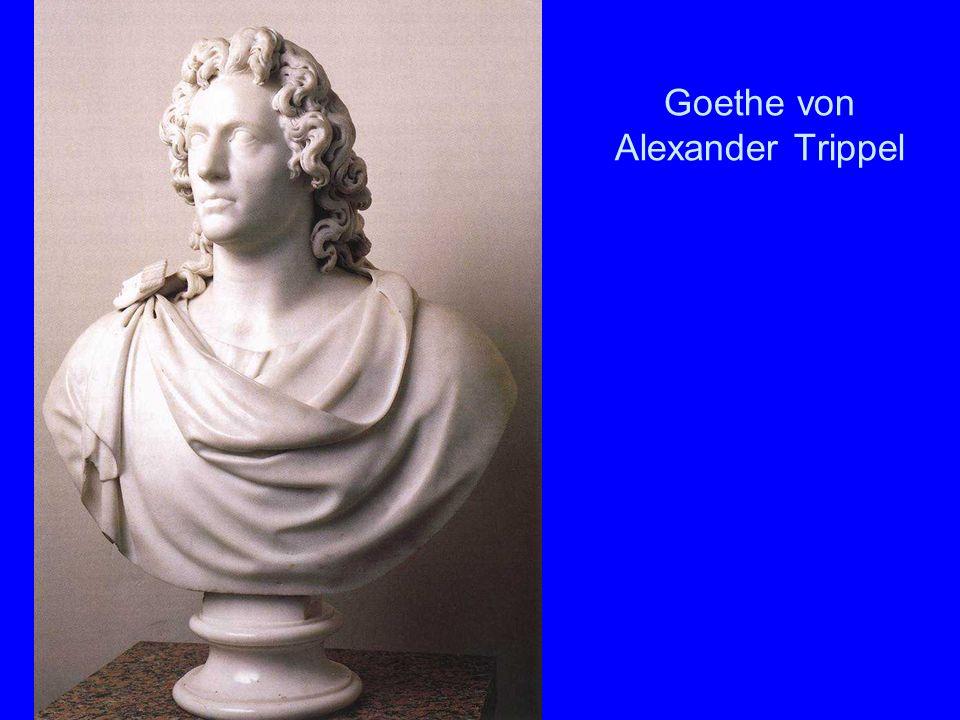Goethe von Alexander Trippel