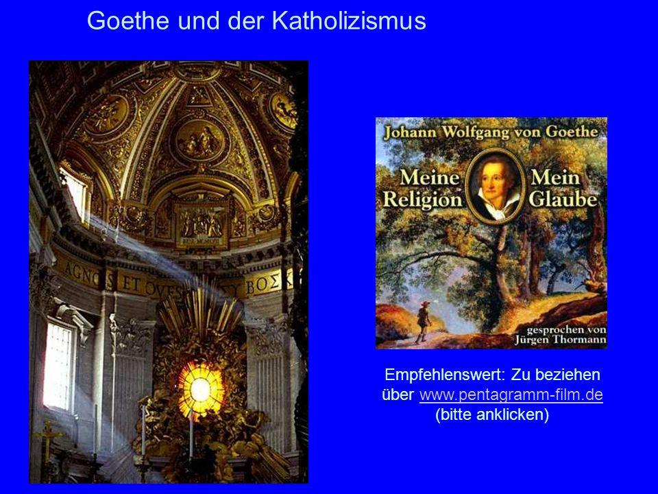 Goethe und der Katholizismus