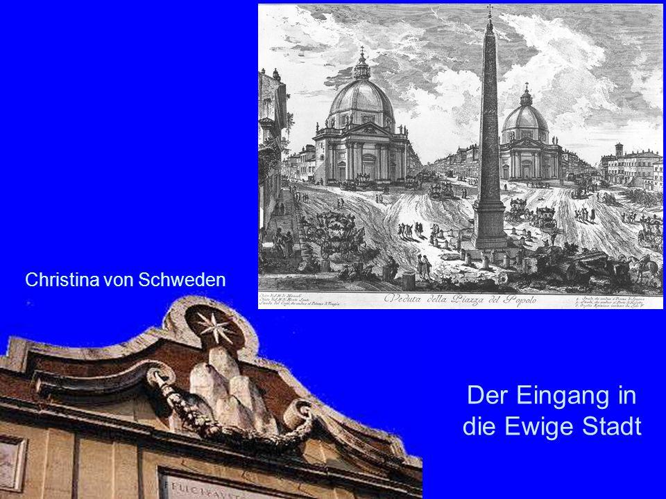 Der Eingang in die Ewige Stadt