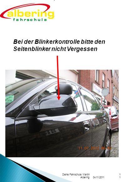 Bei der Blinkerkontrolle bitte den Seitenblinker nicht Vergessen