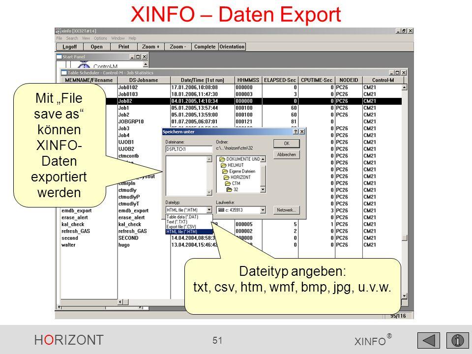 "XINFO – Daten Export Mit ""File save as können XINFO-Daten exportiert werden."