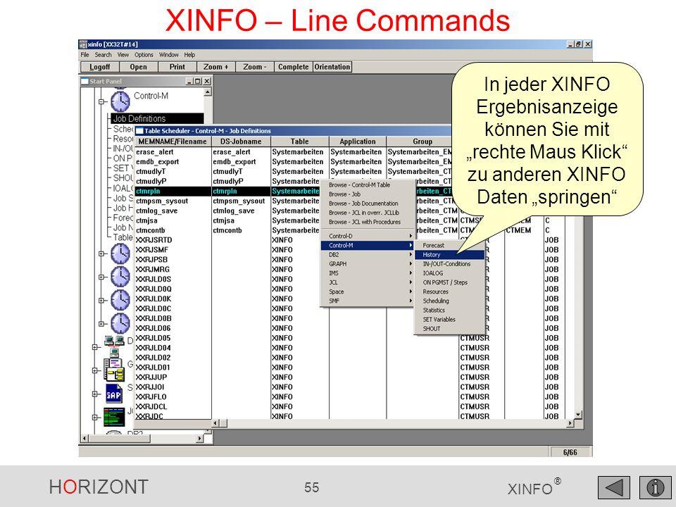 """XINFO – Line Commands In jeder XINFO Ergebnisanzeige können Sie mit """"rechte Maus Klick zu anderen XINFO Daten """"springen"""