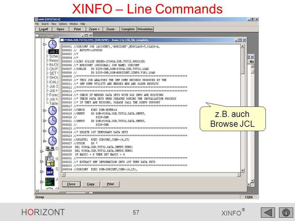 XINFO – Line Commands z.B. auch Browse JCL