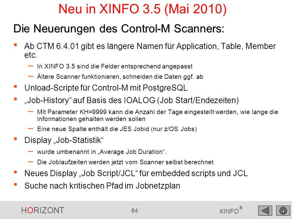 Neu in XINFO 3.5 (Mai 2010) Die Neuerungen des Control-M Scanners: