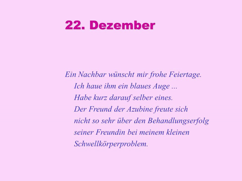 22. Dezember