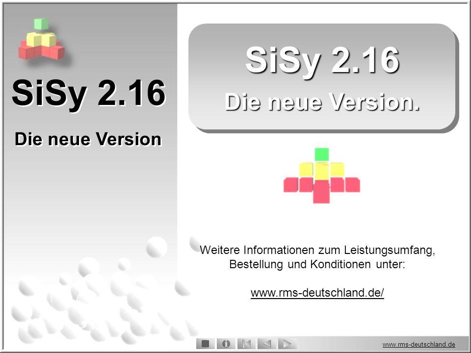 SiSy 2.16 SiSy 2.16 Die neue Version. Die neue Version
