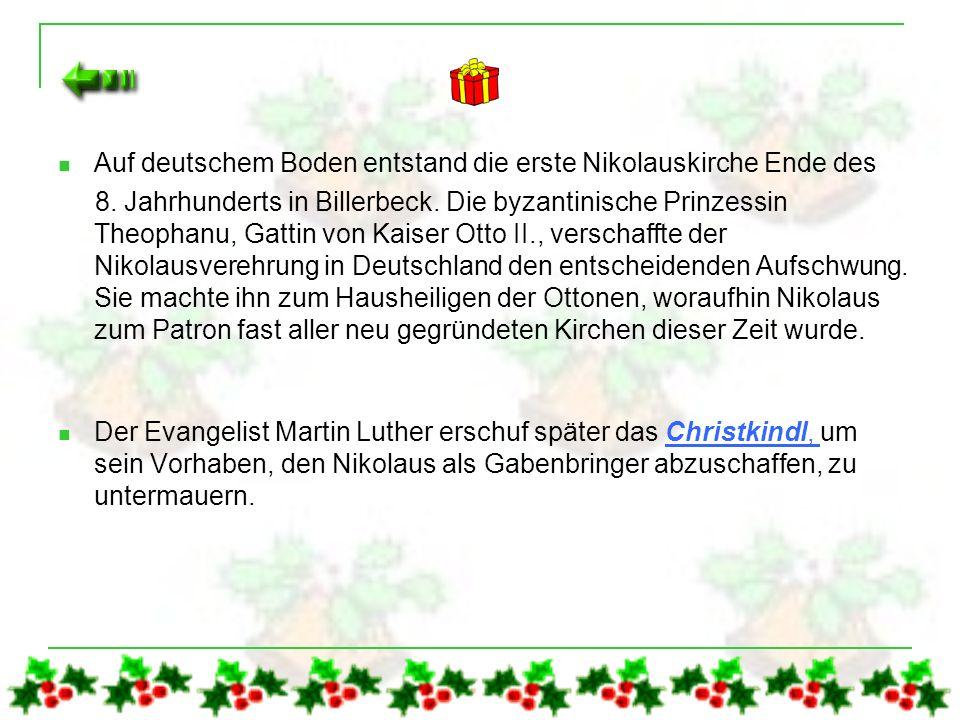 Auf deutschem Boden entstand die erste Nikolauskirche Ende des