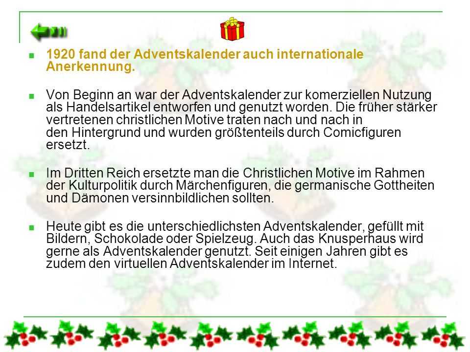 1920 fand der Adventskalender auch internationale Anerkennung.