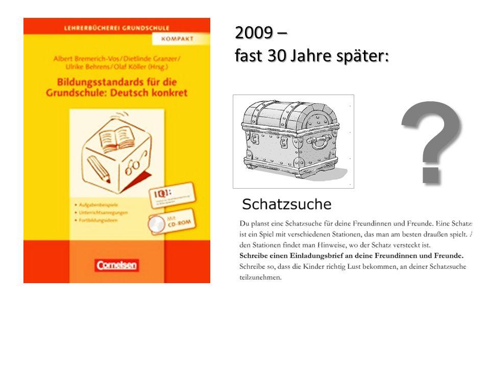 2009 – fast 30 Jahre später: