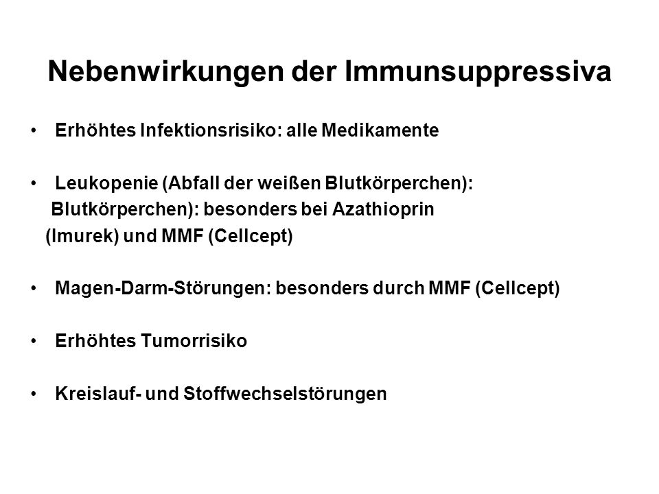 Nebenwirkungen der Immunsuppressiva
