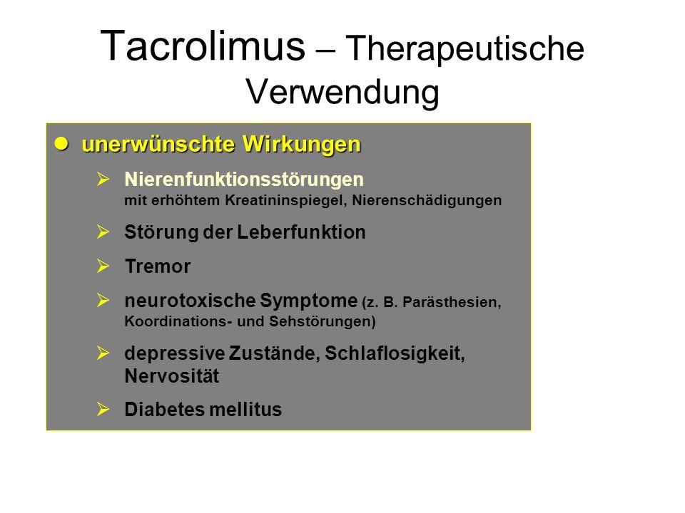 Tacrolimus – Therapeutische Verwendung