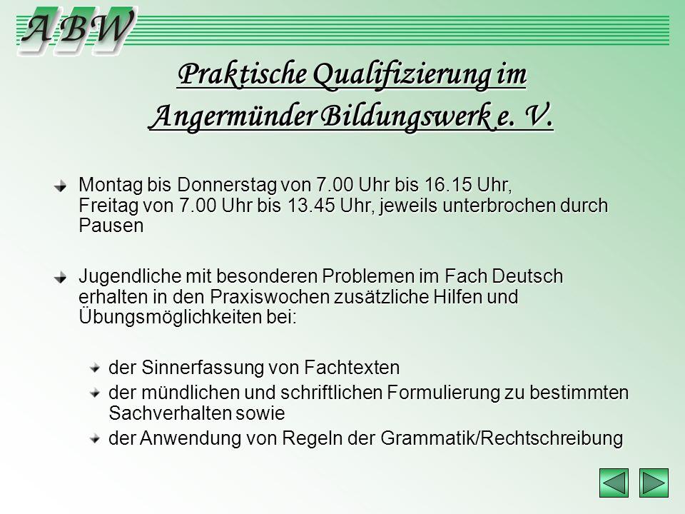 Praktische Qualifizierung im Angermünder Bildungswerk e. V.
