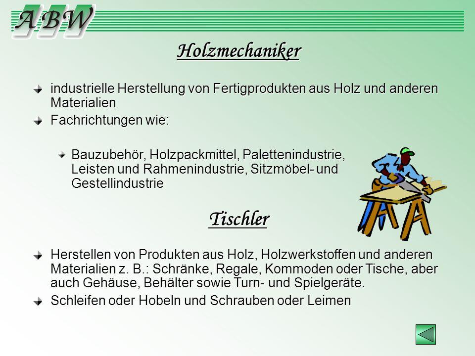 Holzmechaniker Tischler