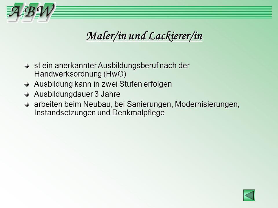 Maler/in und Lackierer/in