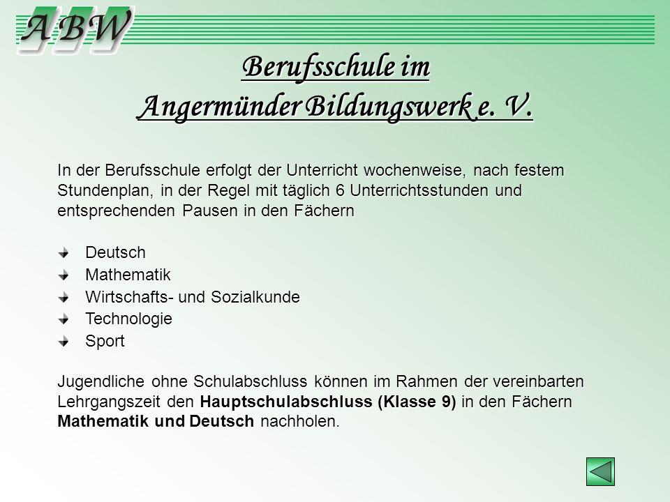 Berufsschule im Angermünder Bildungswerk e. V.