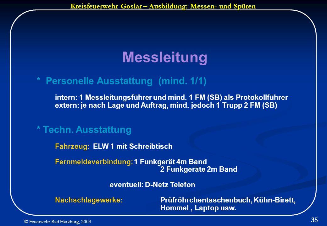Messleitung * Personelle Ausstattung (mind. 1/1) * Techn. Ausstattung