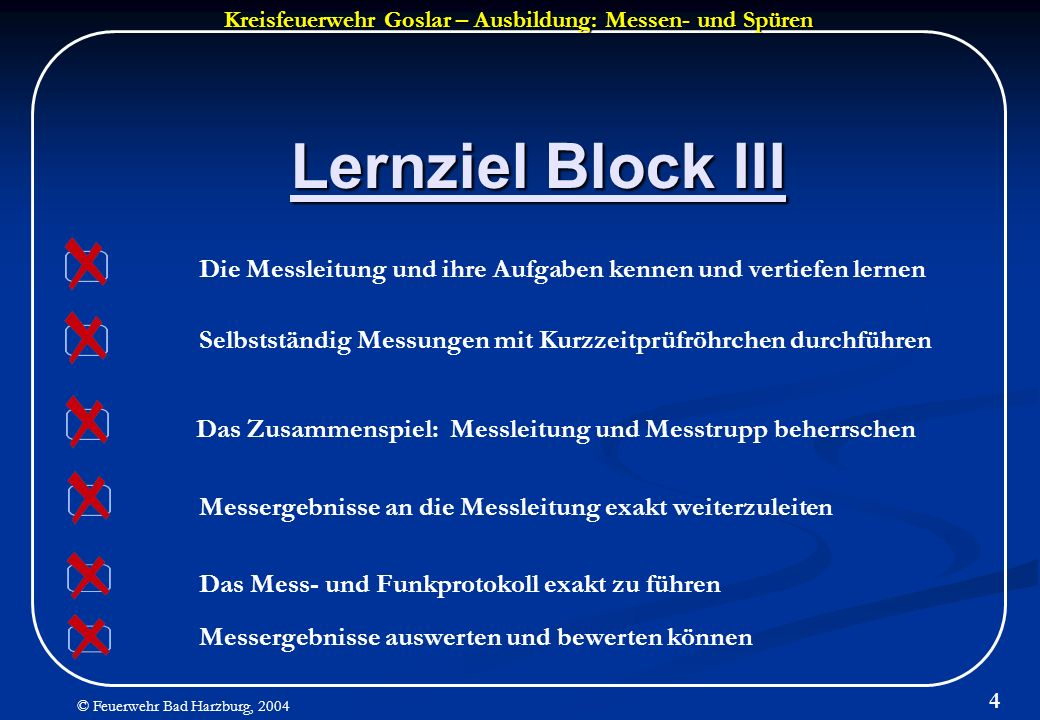Lernziel Block III Die Messleitung und ihre Aufgaben kennen und vertiefen lernen. Selbstständig Messungen mit Kurzzeitprüfröhrchen durchführen.