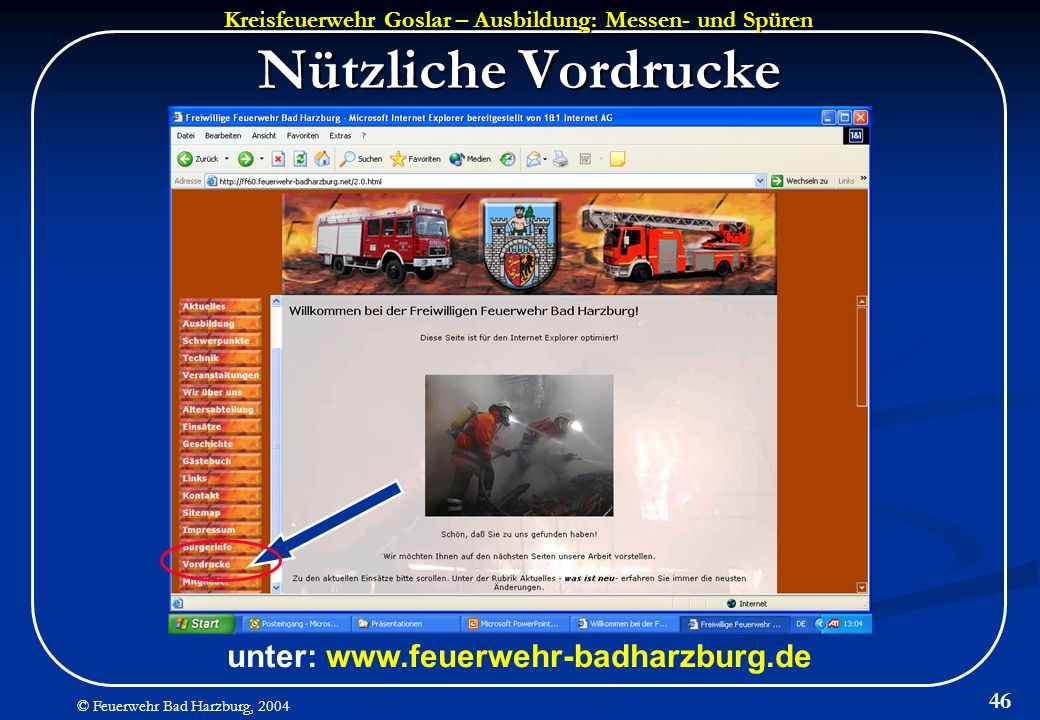 Nützliche Vordrucke unter: www.feuerwehr-badharzburg.de