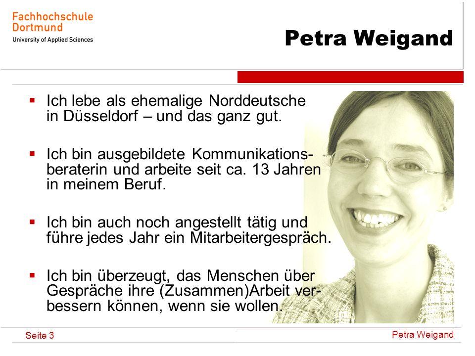 Petra Weigand Ich lebe als ehemalige Norddeutsche in Düsseldorf – und das ganz gut.