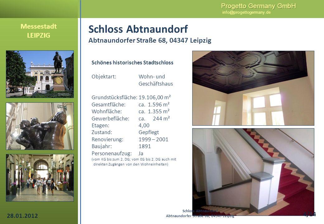 Schloss Abtnaundorf Abtnaundorfer Straße 68, 04347 Leipzig