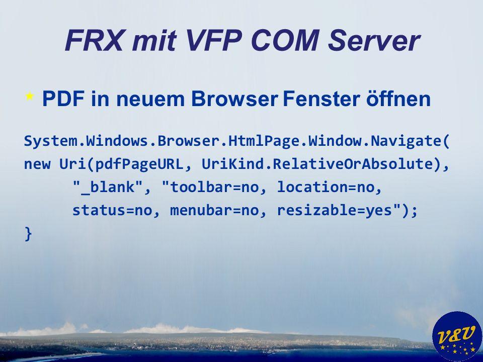 FRX mit VFP COM Server PDF in neuem Browser Fenster öffnen