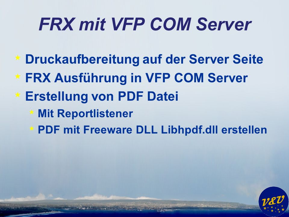 FRX mit VFP COM Server Druckaufbereitung auf der Server Seite