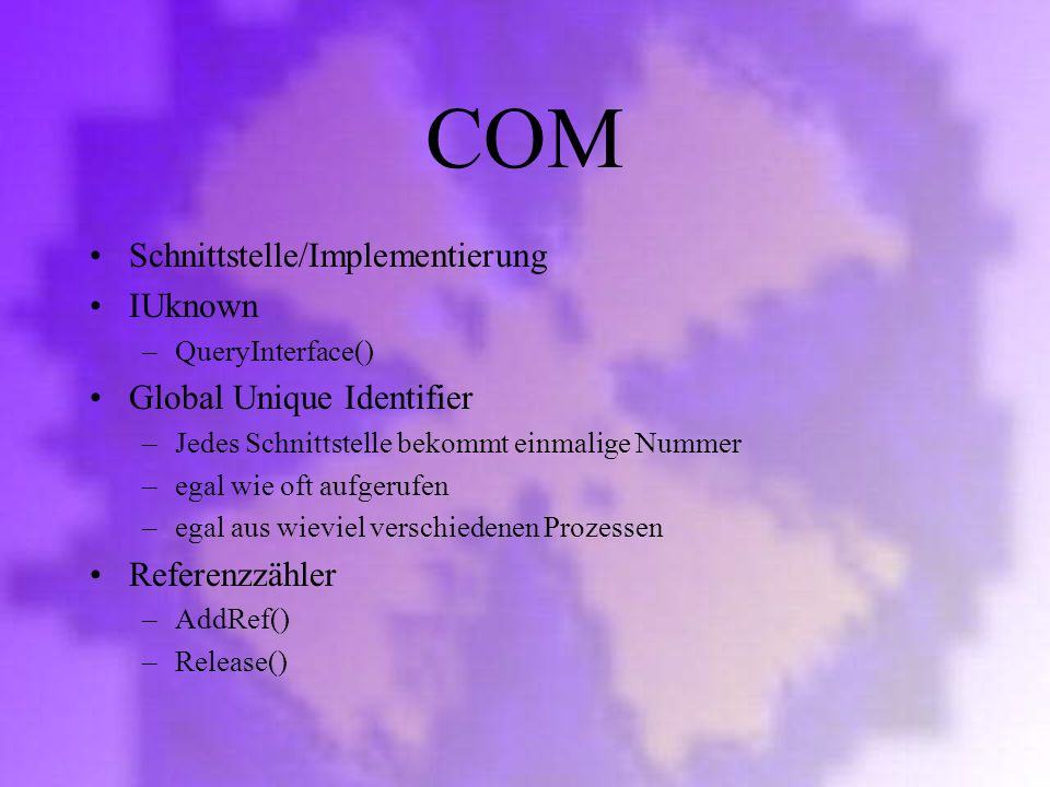 COM Schnittstelle/Implementierung IUknown Global Unique Identifier