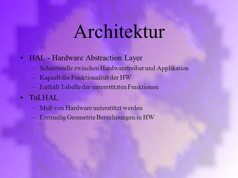 Architektur HAL - Hardware Abstraction Layer TnLHAL