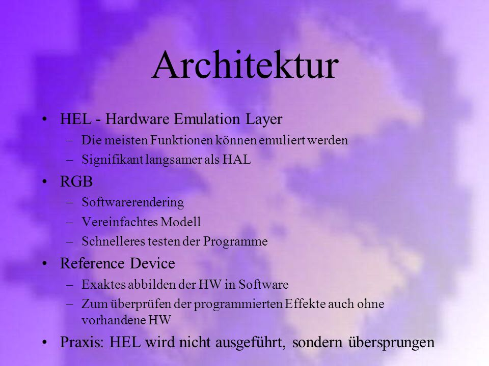 Architektur HEL - Hardware Emulation Layer RGB Reference Device
