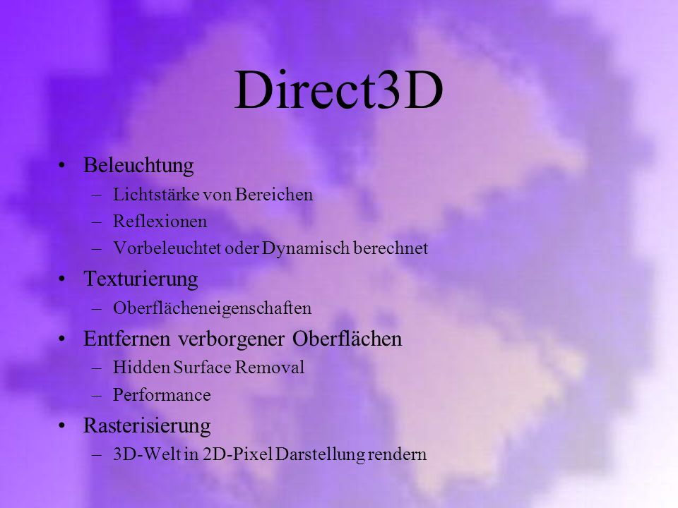 Direct3D Beleuchtung Texturierung Entfernen verborgener Oberflächen