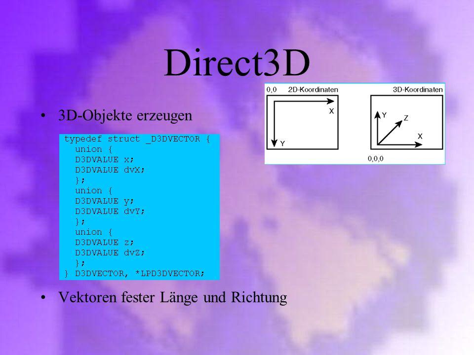 Direct3D 3D-Objekte erzeugen Vektoren fester Länge und Richtung