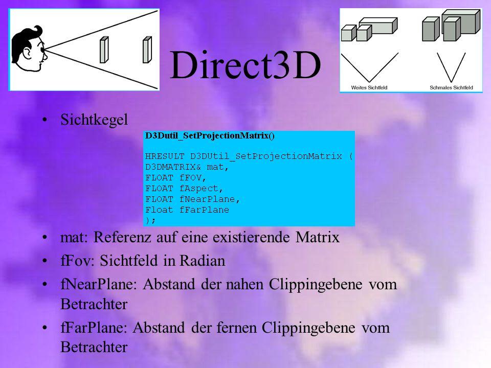 Direct3D Sichtkegel mat: Referenz auf eine existierende Matrix