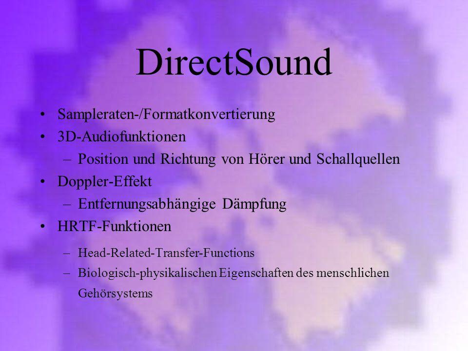 DirectSound Sampleraten-/Formatkonvertierung 3D-Audiofunktionen