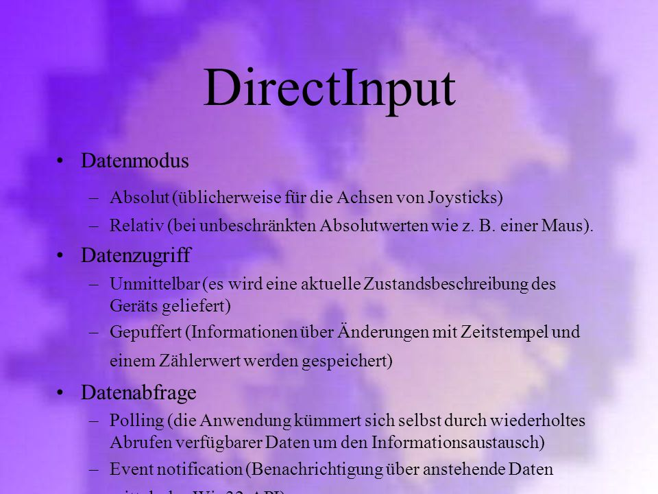 DirectInput Datenmodus Datenzugriff Datenabfrage