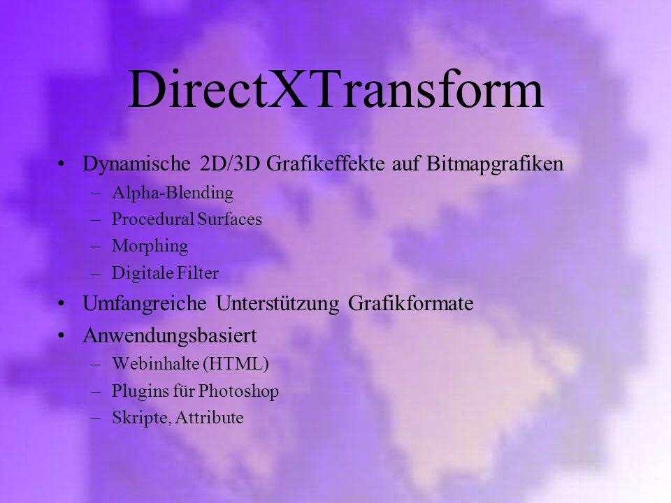 DirectXTransform Dynamische 2D/3D Grafikeffekte auf Bitmapgrafiken