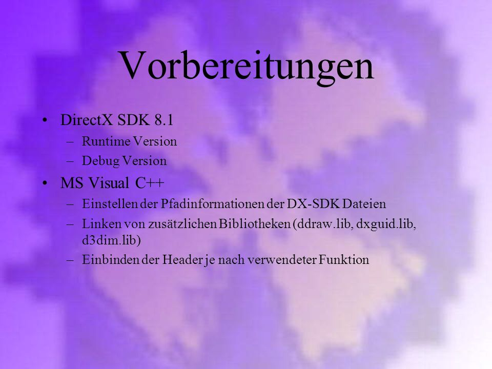 Vorbereitungen DirectX SDK 8.1 MS Visual C++ Runtime Version
