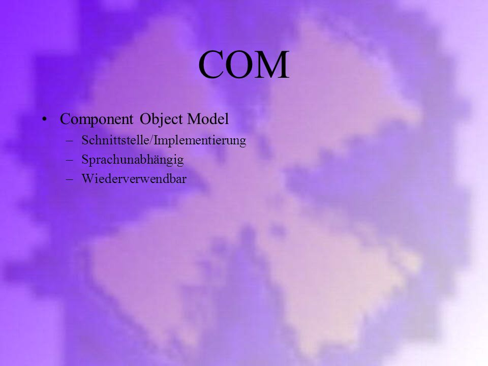 COM Component Object Model Schnittstelle/Implementierung