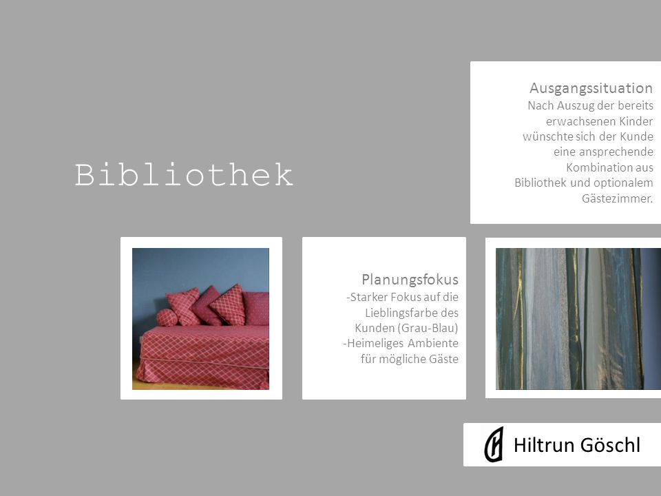 Bibliothek Hiltrun Göschl Ausgangssituation Planungsfokus