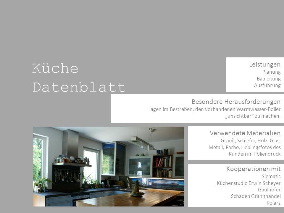 Küche Datenblatt Leistungen Besondere Herausforderungen