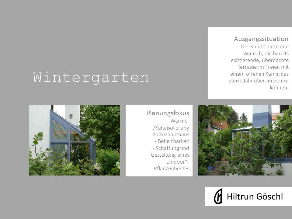 Wintergarten Hiltrun Göschl Ausgangssituation Planungsfokus